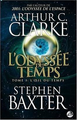 Couverture du livre : L'Odyssée du Temps, Tome 1 : L'Œil du Temps