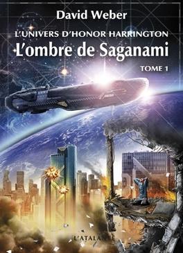 Couverture du livre : L'Univers d'Honor Harrington, Tome 1 : L'Ombre de Saganami (I)