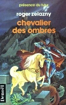 Couverture du livre : Le cycle des Princes d'Ambre, tome 9 : Chevalier des Ombres