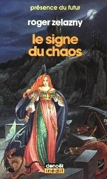 Couverture du livre : Le cycle des Princes d'Ambre, tome 8 : Le Signe du chaos