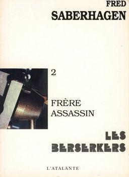 Couverture du livre : Les Berserkers, tome 2 : Frère assassin