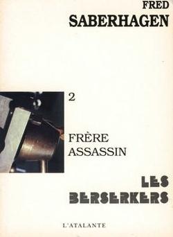 Couverture de Les Berserkers, tome 2 : Frère assassin