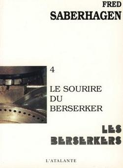 Couverture de Les Berserkers, tome 4 : Le Sourire du berserker