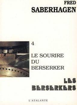 Couverture du livre : Les Berserkers, tome 4 : Le Sourire du berserker