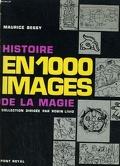 Histoire en 1000 images de la magie