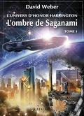 L'Univers d'Honor Harrington, tome 1-1 : L'Ombre de Saganami