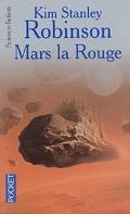 La Trilogie de Mars, tome 1 : Mars la Rouge