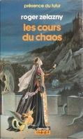Le cycle des Princes d'Ambre, tome 5 : Les Cours du Chaos