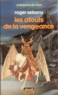 Le cycle des Princes d'Ambre, tome 6 : Les Atouts de la vengeance