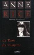 Anne Rice, La Reine des Vampires