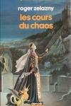 couverture Le cycle des Princes d'Ambre, tome 5 : Les Cours du Chaos