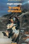 couverture Le cycle des Princes d'Ambre, tome 7 : Le Sang d'Ambre