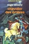 couverture Le cycle des Princes d'Ambre, tome 9 : Chevalier des Ombres