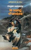 Le cycle des Princes d'Ambre, tome 7 : Le Sang d'Ambre