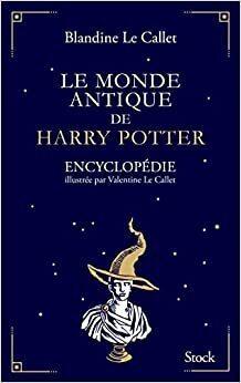 Couverture du livre : Le Monde antique de Harry Potter