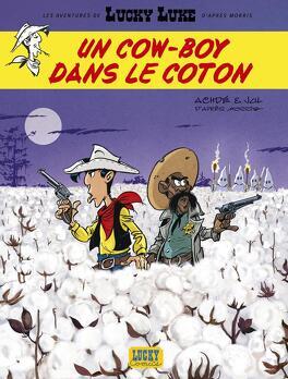 Couverture du livre : Les Aventures de Lucky Luke d'après Morris, Tome 9 : Un cow-boy dans le coton