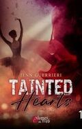 Tainted Hearts, Tome 1