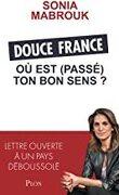Douce France : Où est (passé) ton bon sens ?