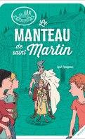 Les disciples invisibles Tome 6: Le Manteau de Saint Martin