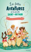Les Folles Aventures de la famille Saint-Arthur, Tome 9 : On va gagner, on vous le jure!