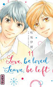 Love, be loved, Leave, be left, Tome 11