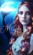 Mission Mermaid, Tome 1 : Déferlement
