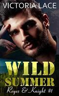 Reyes & Knight, Tome 1 : Wild Summer