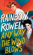 Simon Snow, Tome 3 : Any Way the Wind Blows