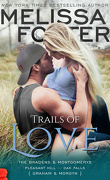 The Bradens & Montgomerys: Pleasant Hill - Oak Falls, Tome 3 : Trails of Love