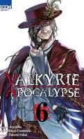 Valkyrie Apocalypse, Tome 6