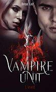Vampire Unit, Tome 1: L'Éveil