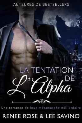 Couverture du livre : Alpha Bad Boys, Tome 1 : La Tentation de l'Alpha