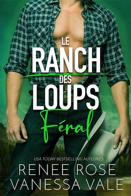Couverture du livre : Le Ranch des loups, Tome 3 : Feral
