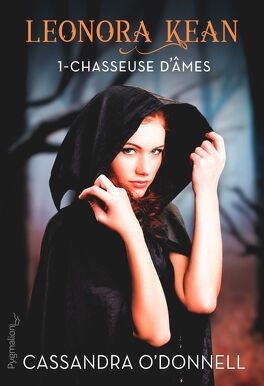 Couverture du livre : Leonora Kean, Tome 1 : Chasseuse d'Âmes
