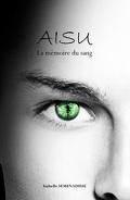 AISU : La mémoire du sang