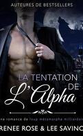 Alpha Bad Boys, Tome 1 : La Tentation de l'Alpha