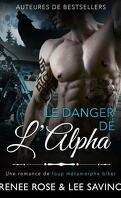 Alpha Bad Boys, Tome 2 : Le Danger de l'Alpha