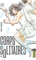 Corps solitaires, Tome 1