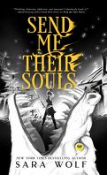 Donne-moi ton cœur, Tome 3: Send me their souls