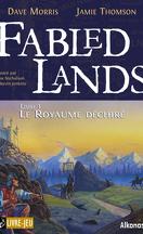 Fabled lands, Tome 1 : Le Royaume déchiré