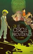 Le Cercle de Providence - Tome 1, L'Appel