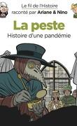 Le fil de l'histoire raconté par Ariane & Nino, tome 24 : La peste
