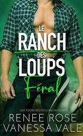 Le Ranch des loups, Tome 3 : Féral