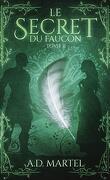 Le Secret du Faucon, Tome 2