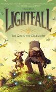 Lightfall : The girl and the Galdurian Tome 1