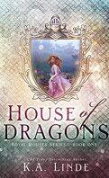 Royal Houses, Tome 1 : House of dragons