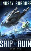 Star Kingdom, Tome 2 : Ship of Ruin
