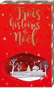 Trois histoires de Noël : Opération guirlandes, sapin et chocolat chaud - Et si tu restais ? - Mon cadeau, c'est toi