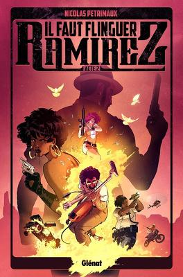 Couverture du livre : Il faut flinguer Ramirez, Tome 2