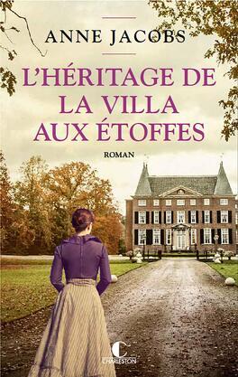 Couverture du livre : L'Héritage de la Villa aux étoffes